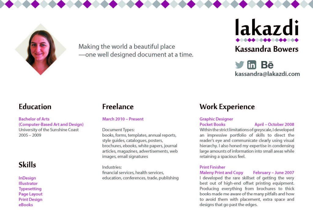 resume or cv of kassandra bowers graphic design at lakazdi freelance sole operator skilled in document design for business and marketing