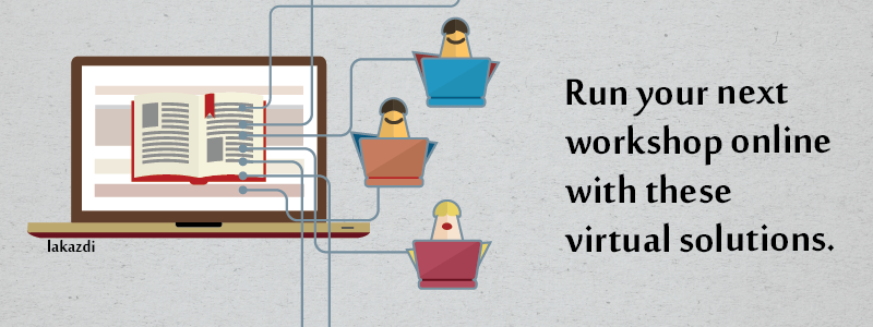 running a workshop in a virtual classroom now make your workshop online with these platforms
