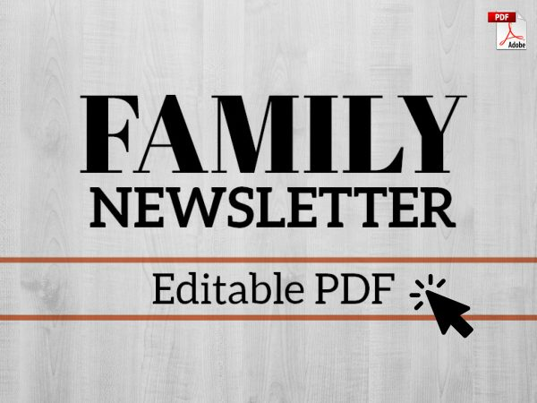 family newsletter pdf template easy to fill in and use as an editable form sleek and minimal design to use for birthday celebration festival news travels births deaths marriages graduations any reason to send out a mass email to your family